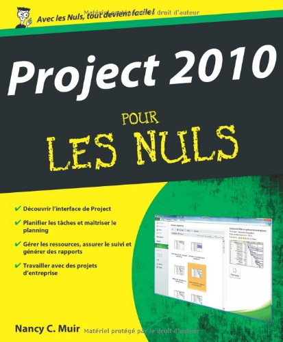 [PDF] Project 2010 pour les nuls Free Download | Publisher : Muir Nancy C. | Category : Computers & Internet | ISBN 10 : 2754020314 | ISBN 13 : 9782754020312