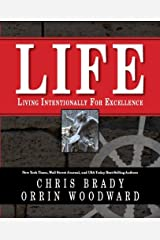 Life: Living Intentionally for Excellence