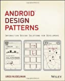 Android Design Patterns, Greg Nudelman, 1118394151
