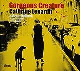 Legardh, Cathrine Gorgeous Creature Mainstream Jazz
