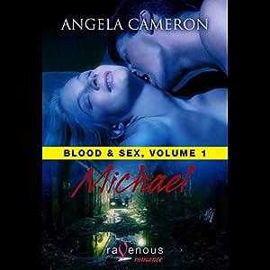 Blood & Sex, Volume 1 Audiobook
