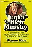 Junior High Ministry, Wayne Rice, 0310349710