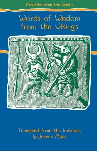 Proverbs from the North: Words of Wisdom from the Vikings (Proverb Series)