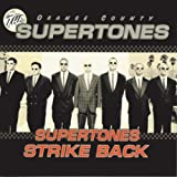 Supertones Strike Back, The