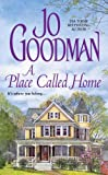 A Place Called Home by  Jo Goodman in stock, buy online here