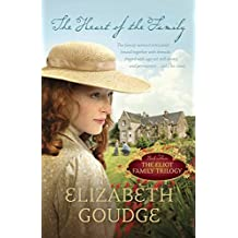 The Heart of the Family (The Eliot Family Trilogy)