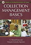 Collection Management Basics, G. Edward Evans and Margaret Z. Saponaro, 159884864X