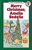 img - for Merry Christmas Amelia Bedelia (I Can Read) Merry Christmas Amelia Bedelia book / textbook / text book