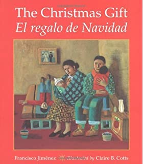 The Christmas Gift / El regalo de Navidad (Spanish Edition) by Jiménez, Francisco