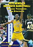 img - for Pete Newells Defensive Basketball: Winning Techniques and Strategies (Art & Science of Coaching) by Pete Newell (2001-06-01) book / textbook / text book