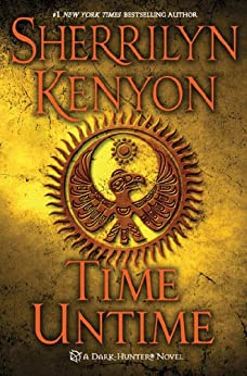 Time Untime (Dark-Hunter Novels Book 16) by [Kenyon, Sherrilyn]
