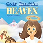 God's Beautiful Heaven | Julie Cadalbert