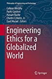 img - for Engineering Ethics for a Globalized World (Philosophy of Engineering and Technology) book / textbook / text book
