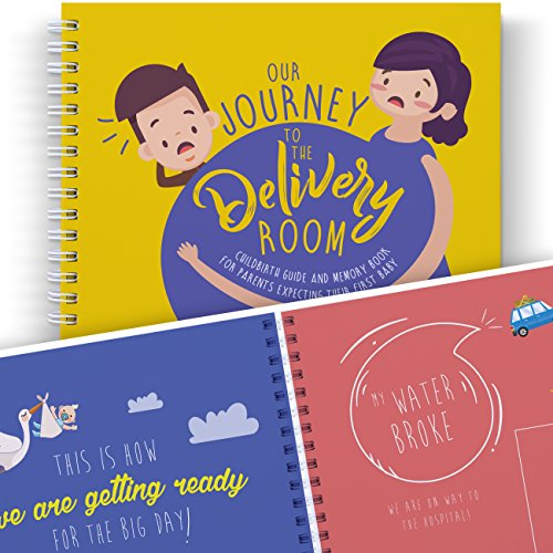 Mom To Be Journal - OUR ADVENTURE TO THE DELIVERY ROOM - A Funny Book to Treasure the Best Moments of Pregnancy before Childbirth. Maternity Keepsakes, First Time Parents, Dad Gifts, Baby Memory Book.