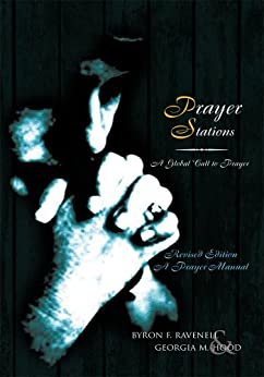 Prayer Stations by [Georgia M. Hood and Byron Ravenell]