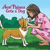 Aunt Pajama Gets a Dog