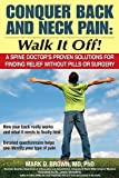 Conquer Back and Neck Pain, Mark D. Brown, 1934716014