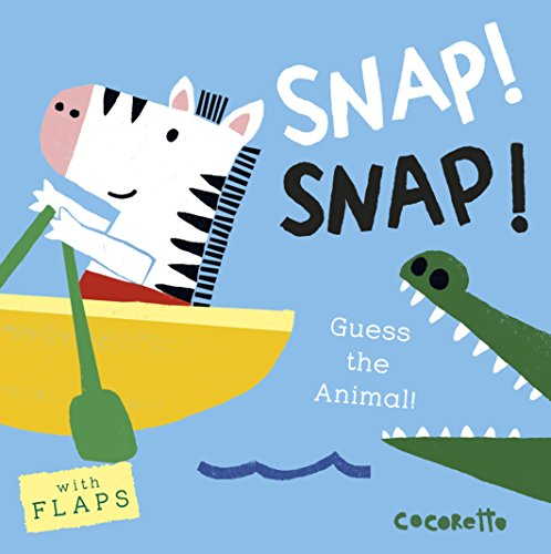 Snap Zero (Snap! Snap!: Guess the Animal! (What's That Noise?))