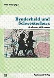 Bruderheld und Schwesterherz: Geschwister als Ressource (Therapie & Beratung)