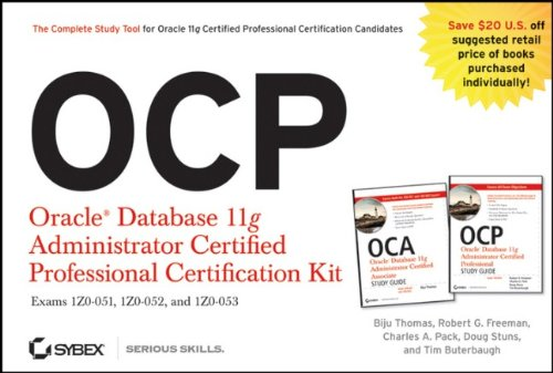 OCP: Oracle Database 11g Administrator Certified Professional Certification Kit: (1Z0-051, 1Z0-052, and 1Z0-053)