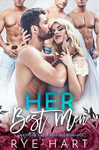 Her Best Men: A Brother's Best Friends Reverse Harem cover