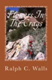 img - for Flowers In The Crags book / textbook / text book