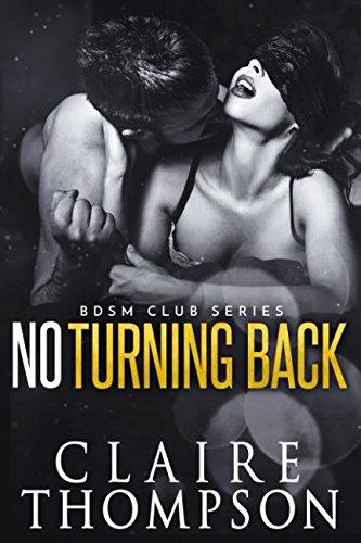 Download No Turning Back (BDSM Club Series) PDF