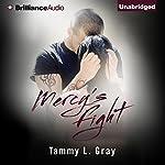 Mercy's Fight: Set Apart, Book 1 | T. L. Gray