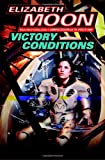 Victory Conditions (Vatta's War)