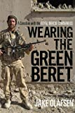 Wearing the Green Beret, Jake Olafsen, 0771068522