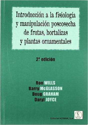 Introducción a la fisiología y manipulación postcosecha de ...