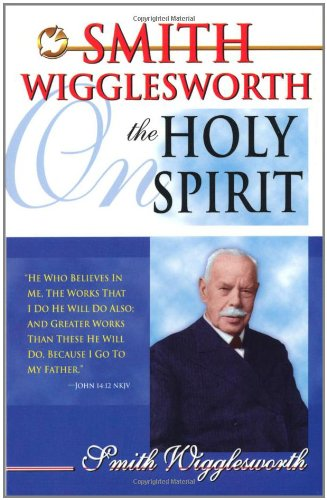Smith Wigglesworth On The Holy - Boston Outlets In Ma
