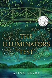 The Illuminator's Test (The Voyages of the Legend) (Volume 2)