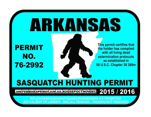 Arkansas Sasquatch Hunting Permit License Bigfoot Vinyl Sticker Decal