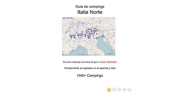 Guia de campings ITALIA NORTE (con data de gps y mapas detallados) eBook: lab, m: Amazon.es: Tienda Kindle