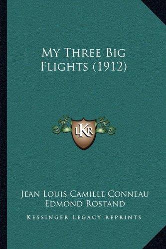 Download My Three Big Flights (1912) ebook