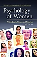 Psychology of Women: A Handbook of Issues and Theories, 3rd Edition