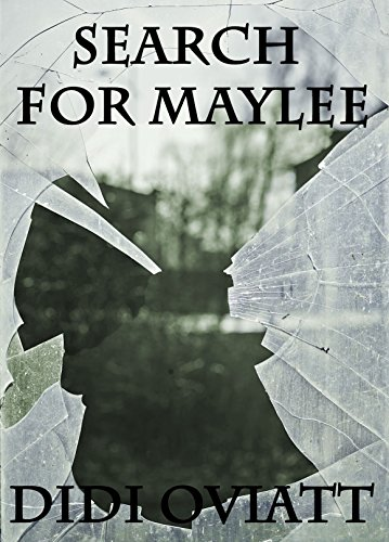 Search For Maylee by [Oviatt, Didi]