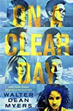 On a Clear Day, Walter Dean Myers, 0385387539