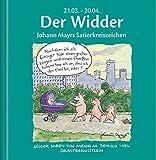 Der Widder: Johann Mayrs Satierkreiszeichen. 21. März bis 20. April