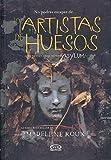 Los artistas de huesos (Asylum Series) (Spanish Edition)