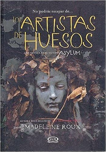 ASYLUM 2.5 - ARTISTAS DE HUESOS  LOS