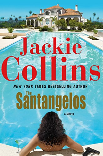The Santangelos: A Novel (Lucky Santangelo Book 10) (Las Vegas Mart World)