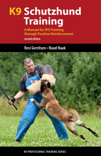(K9 Schutzhund Training: A Manual for IPO Training through Positive Reinforcement (K9 Professional Training Series))