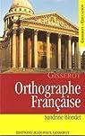 Orthographe française par Blondet