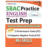 SBAC Test Prep: Grade 3 English Language Arts Literacy (ELA) Common Core Practice Book and Full-length Online Assessments: Smarter Balanced Study Guide