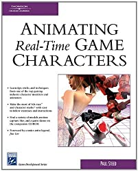 Animating Real-Time Game Characters (Charles River Media Game Development)