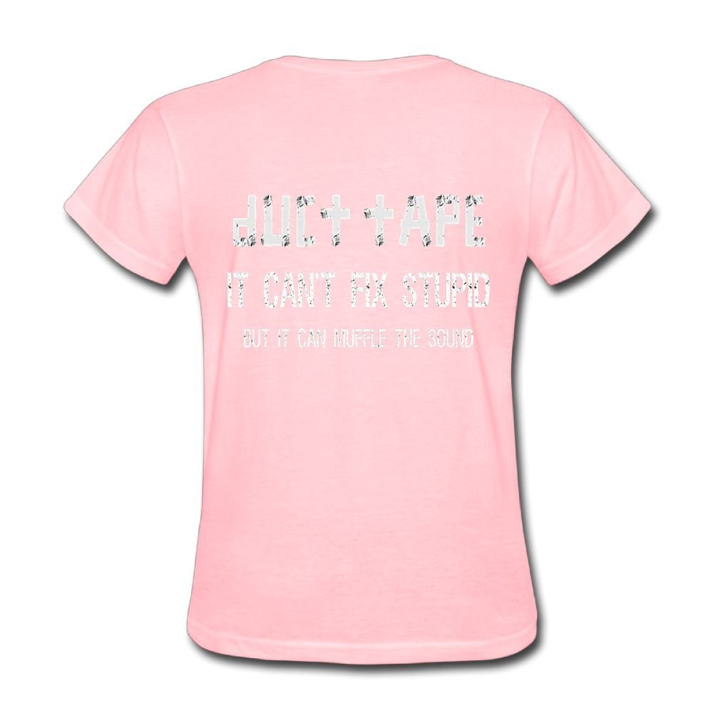 MzmfH Neck Short Sleeve Cotton T Shirt For Women Duct Tape It Canâ€t Fix Stupid But It Can muffle The Sound Tee Shirts SizeKey1Pink by MzmfH