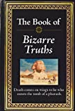 Armchair Reader: The Book of Bizarre Truths by Editors of Publications International Ltd. (2011-01-01)