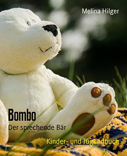 Bombo Bar (Bombo: Der sprechende Bär (German Edition))